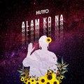 Alam Ko Na - Single by HUNYO on Apple Music