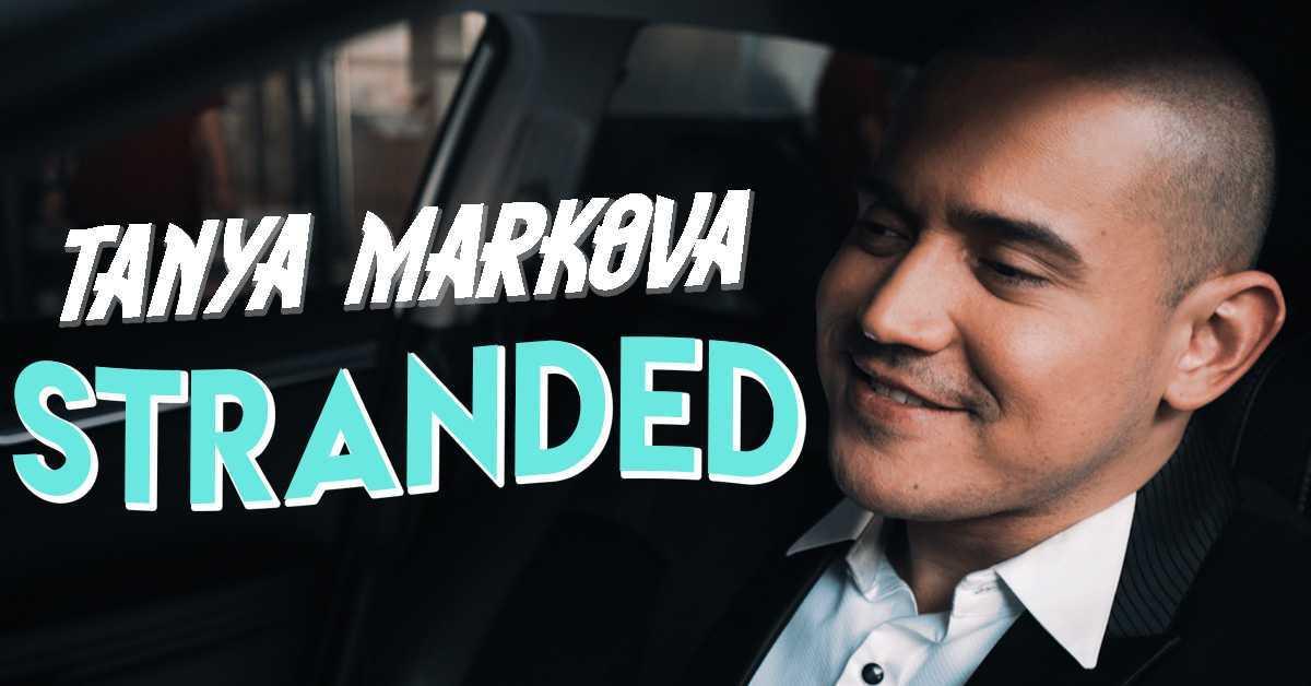 Tanya Markova Drops 'Stranded' Music Video
