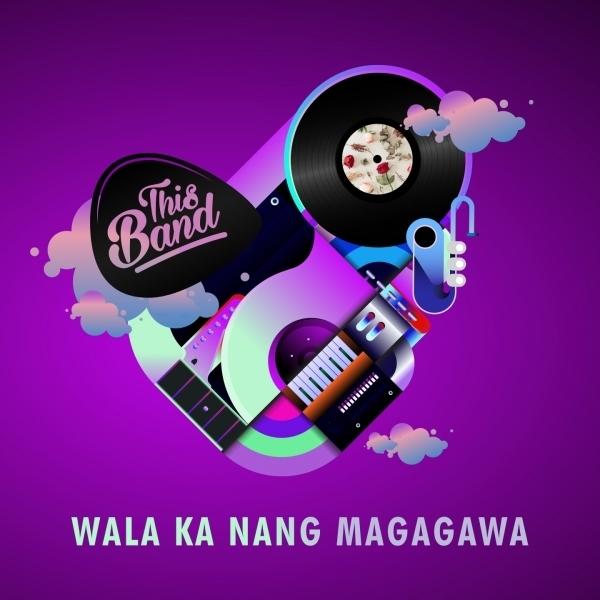 """This Band Releases Another Heart-torturing Song Entitled """"Wala Ka Nang Magagawa"""""""