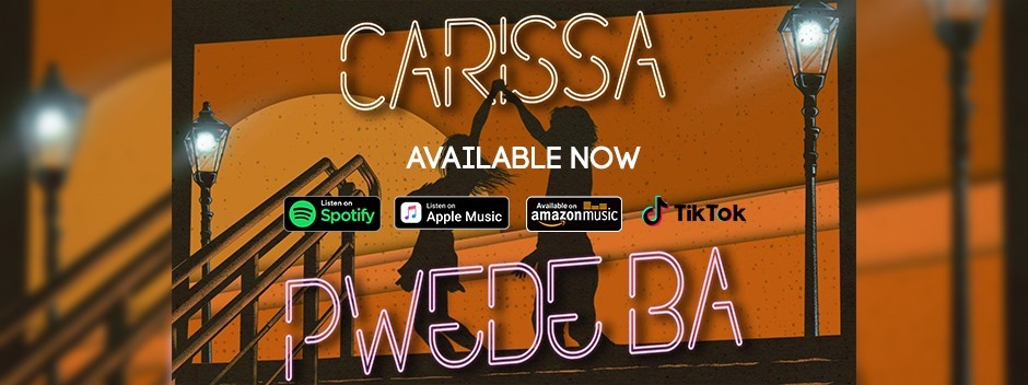Carissa Releases Her First-Ever Single 'Pwede Ba' Lyric Video on YT