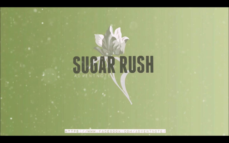 """Adventnote (Manila) Releases New Single """"Sugar Rush"""""""