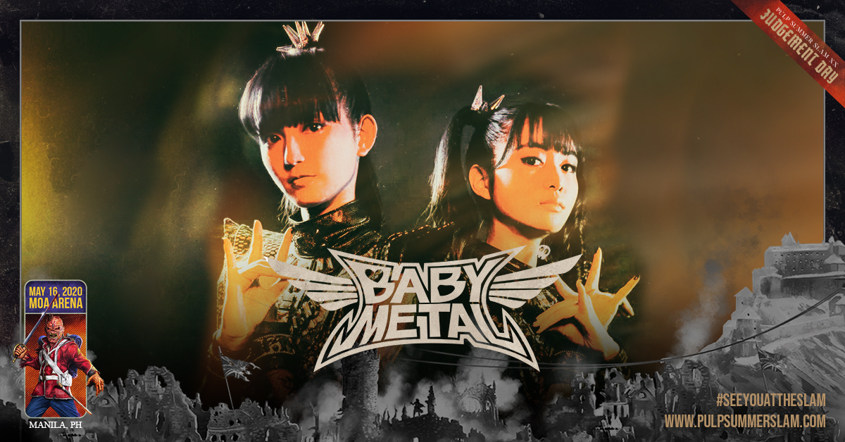 BABYMETAL SET TO PERFORM IN MANILA FOR THE FIRST TIME AT PULP SUMMER SLAM XX: JUDGEMENT DAY